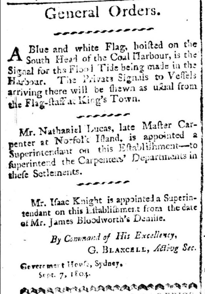 """Knight is made superintendent of convicts at Coal Harbour (Newcastle) in 1804. """"General Orders,"""" The Sydney Gazette and New South Wales Advertiser, Sunday 9 September 1804 p.1"""