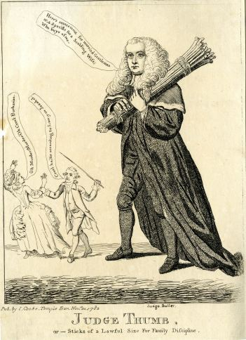 Gillray, Judge Thumb, Sticks of a Lawful Size for Family Discipline, Rule of Thumb, Sir Francis Buller