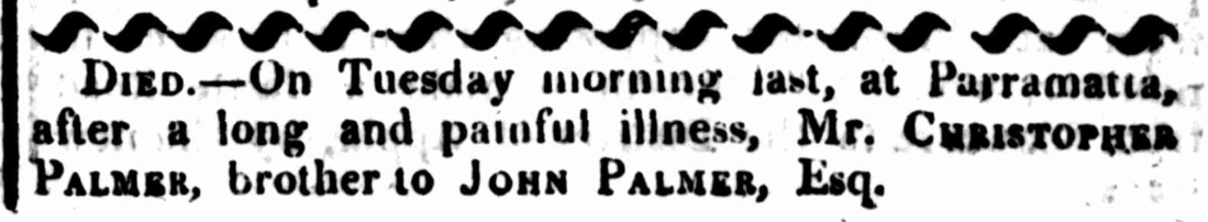 Christopher Palmer, Death Notice, Sydney Gazette, First Fleet, St. John's First Fleeters, St. John's Cemetery Project, Old Parramattan.