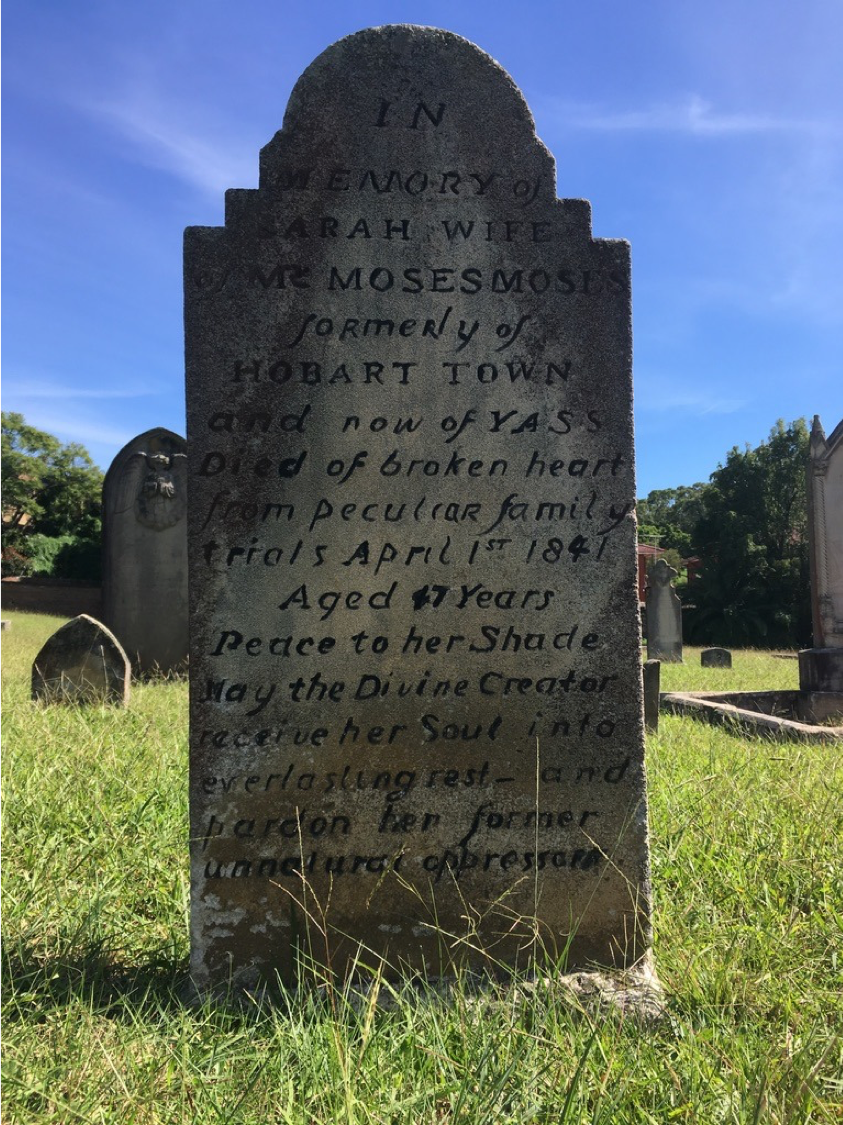 Sarah Moses, Sarah Brown, St. John's Cemetery Project, Old Parramattans, Parramatta, Van Diemen's Land, Hobart, Sydney, Yass, Moses Moses, Died of a Broken Heart, Tell the World I Died for Love, Oh, Moses Moses (Sarah's Lament)